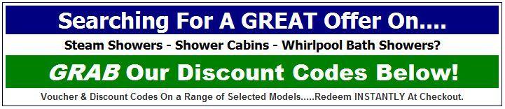 Discount Voucher Codes | Steam & Shower Cabins | Whirlpool Showers